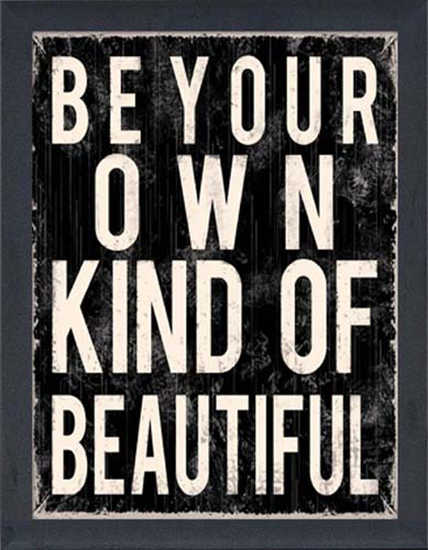 Be Your Own Kind Of Beautiful Wall Art be your own kind of beautiful - framed canvas art